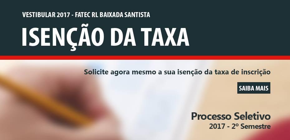 Isenção de Taxa- Solicite agora mesmo a sua isenção de taxa de inscrição