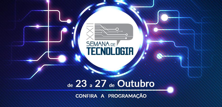 Semana de Tecnologia da Fatec Rubens Lara
