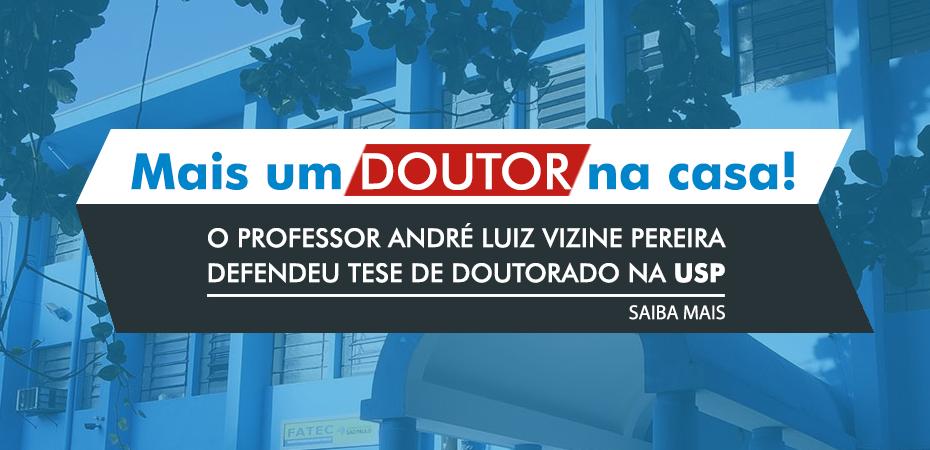 PROF. ANDRÉ LUIZ VIZINE PEREIRA DEFENDEU TESE DE DOUTORADO NA USP DE SÃO CARLOS