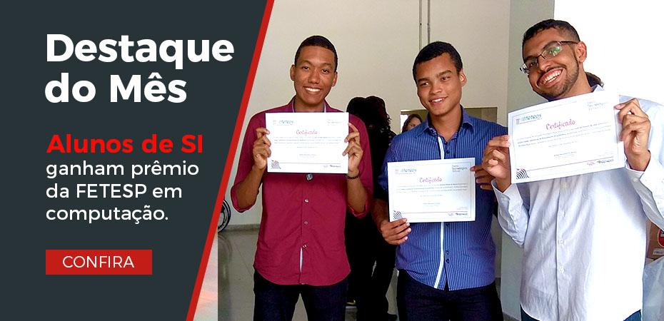 Curso de Sistemas para Internet conquista prêmio na 11° FETESP