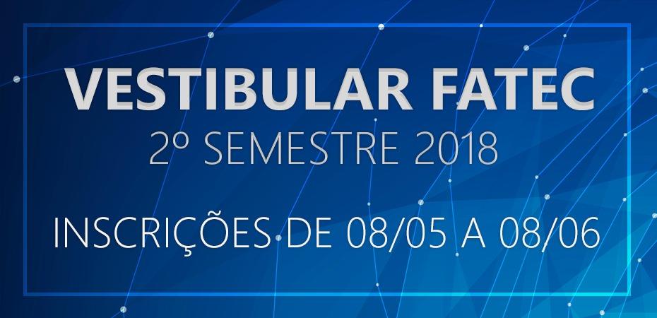 Vestibular FATEC 2ºsemestre 2018